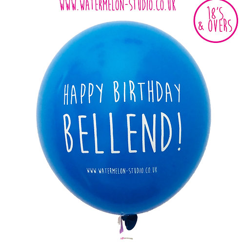 Happy Birthday Bellend - Blue