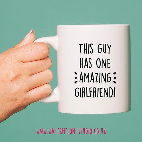 This guy has one amazing girlfriend mug