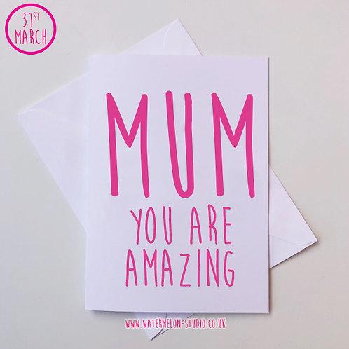 Mum you are amazing