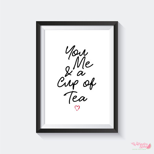 You Me & A Cup Of Tea