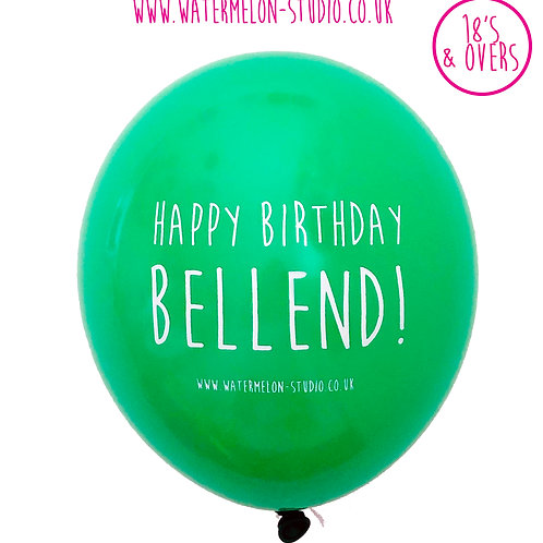 Happy Birthday Bellend - Green