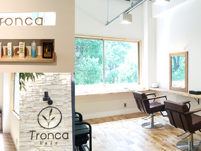 Tronca hair Open!