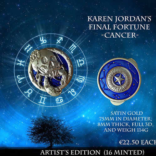 Karen Jordan's Final Fortune - Cancer - Artist's Edition (16 minted)