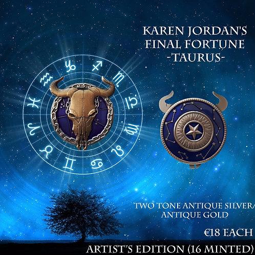 Karen Jordan's Final Fortune - Taurus - Artist's Edition