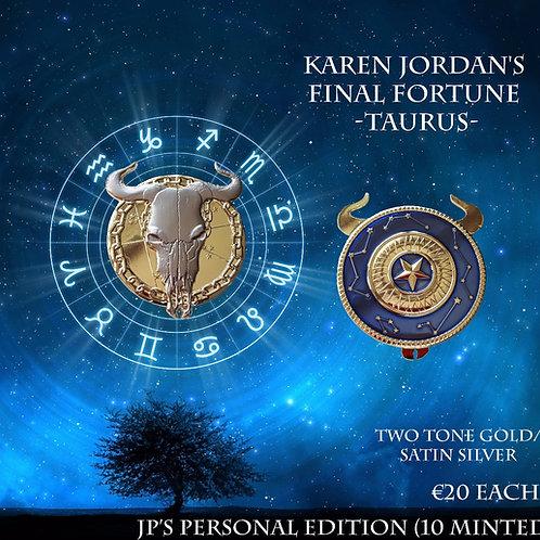 Karen Jordan's Final Fortune - Taurus - JP's Personal Edition