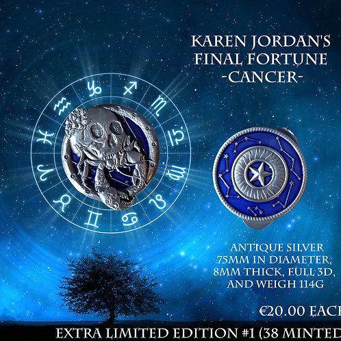Karen Jordan's Final Fortune - Cancer - Extra Limited Edition #1 (38 minted)