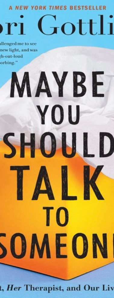 Maybe You Should Talk to Someone