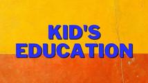 Kid's Education