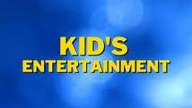 Kid's Entertainment