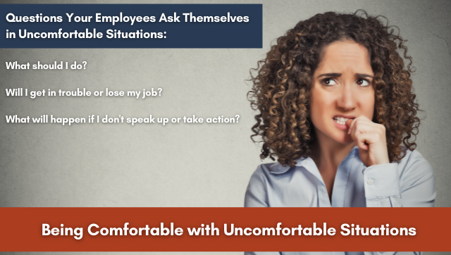 Being Comfortable with Uncomfortable Situations