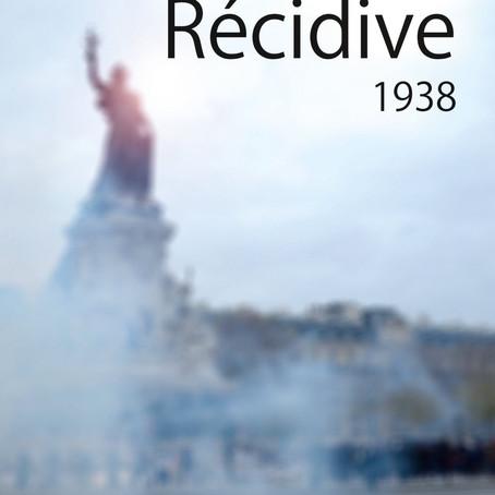 CIVIS PRÉSENTE #1 RÉCIDIVE 1938