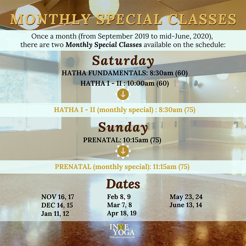 MONTHLY SPECIAL CLASSES