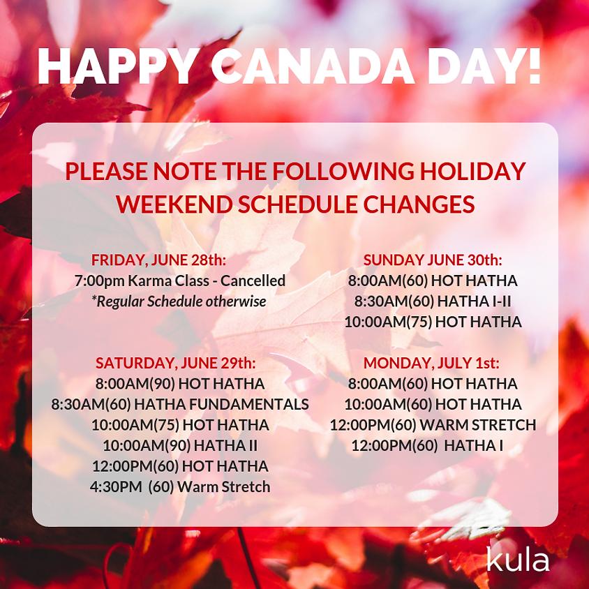 CANADA DAY WEEKEND SCHEDULE