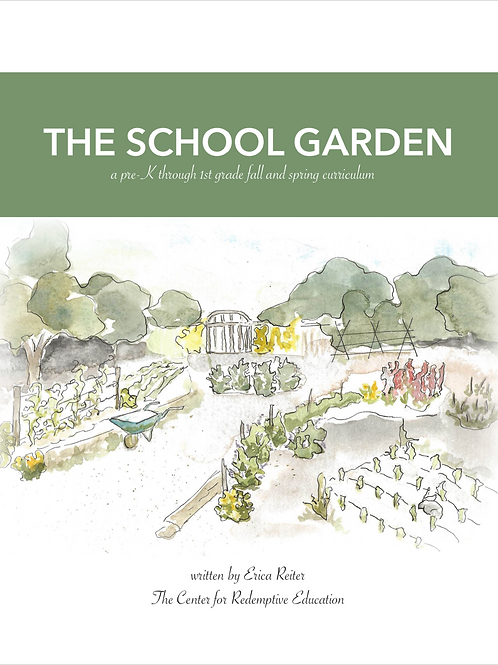 The School Garden: a preK through 1st grade fall and spring curriculum