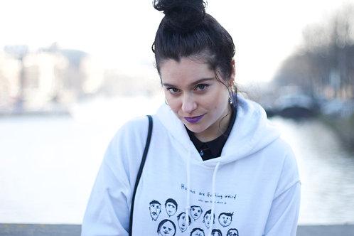 """Humans are weird"" unisex hoodie"