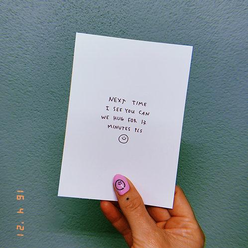 """Next time I see you"" postcard A6 ""mini print"""