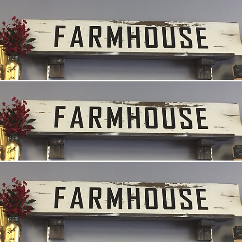 FARMHOUSE Chippy Wooden Sign