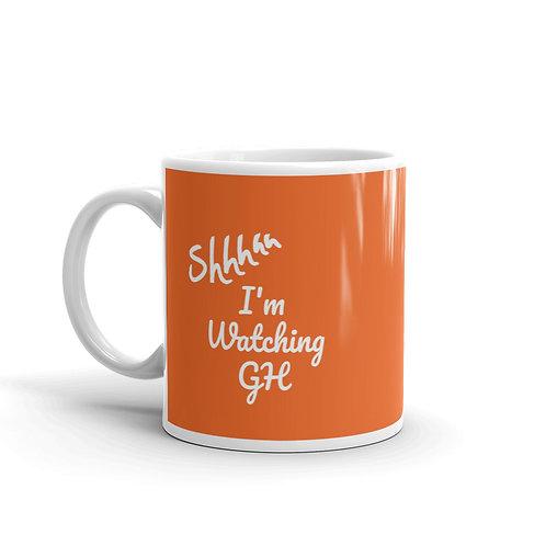Shh I'm Watching GH Mug -- Orange