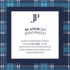 CONVITE | 40 ANOS DO JP