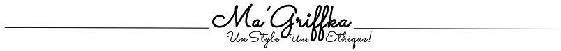 Ma'Griffka Un style Une Ethique! Création de vêtements et accesoires de mode made in France