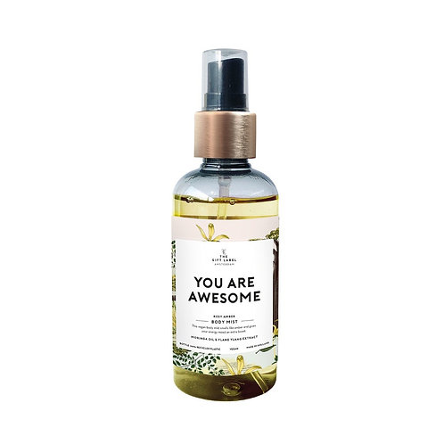 Body mist you are awesome