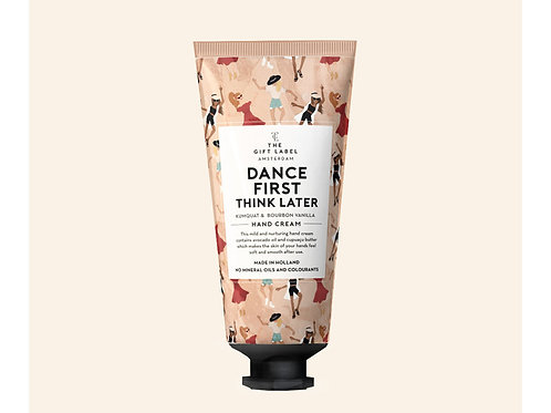 Handcrème tube Dance first think later