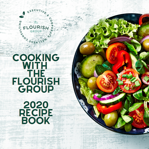 Cooking with The Flourish Group - 2020 Recipe Book