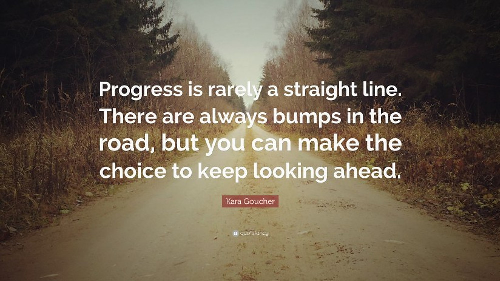 1894381-Kara-Goucher-Quote-Progress-is-rarely-a-straight-line-There-are