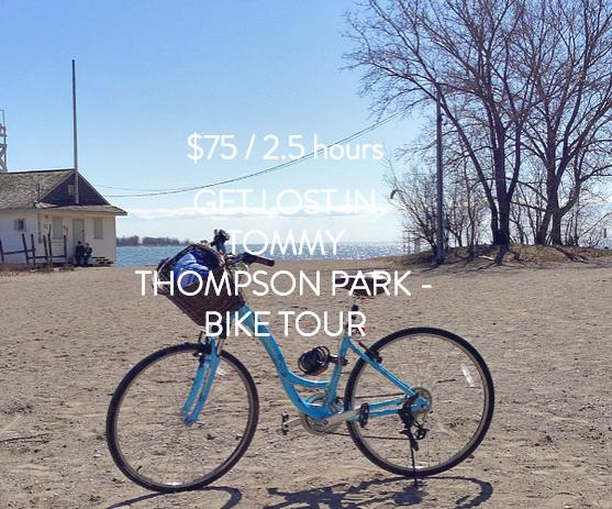 TOMMY THOMPSON PARK BIKE TOUR - TORONTO
