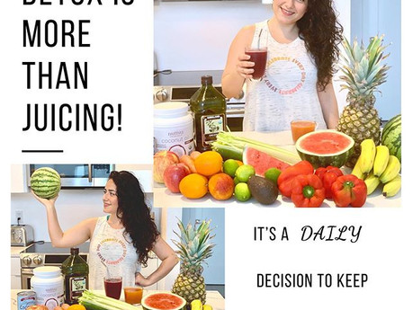 Detox is More Than Juicing