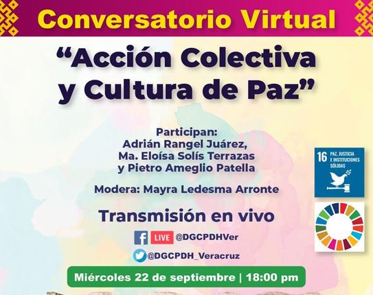 """Conversatorio Virtual:  """"Acción Colectiva y Cultura de Paz"""""""