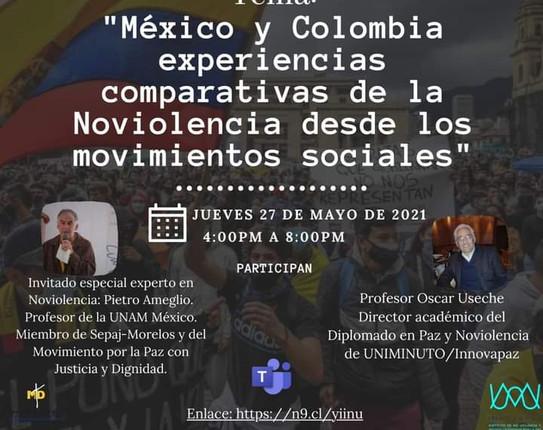 """""""México y Colombia: Experiencias comparativas de la Noviolencia desde los Movimientos Sociales"""""""