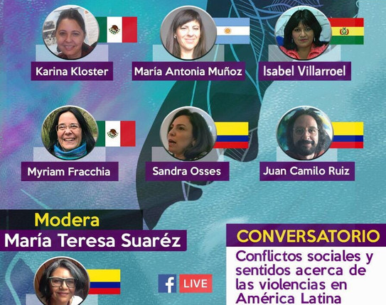 Sigue la transmisión en vivo.  Cátedra Abierta: Conflictos sociales y sentidos acerca de las violencias en América Latina.