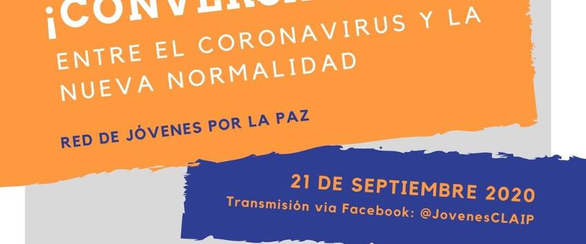 CONVERSATORIO: Entre el coronavirus y la nueva normalidad