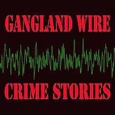 Gangland Wire 3000.jpg