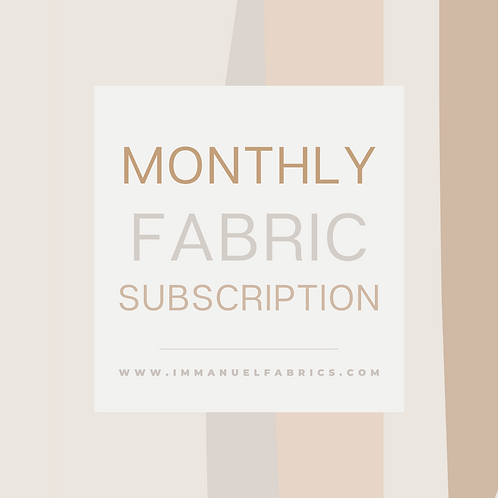 Monthly Fabric Subscription