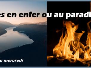 Confinés en enfer ou au paradis ?