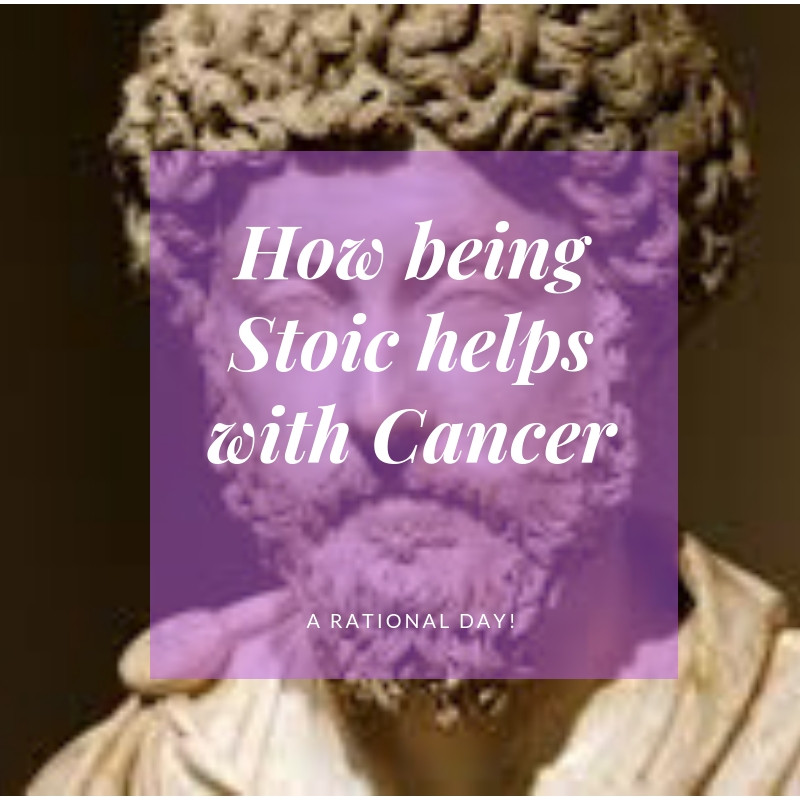 How Being Stoic helps with Cancer