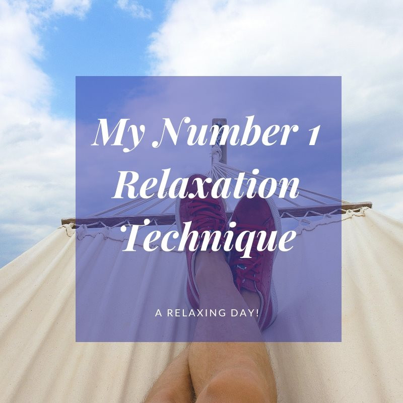 My Number 1 Relaxation Technique