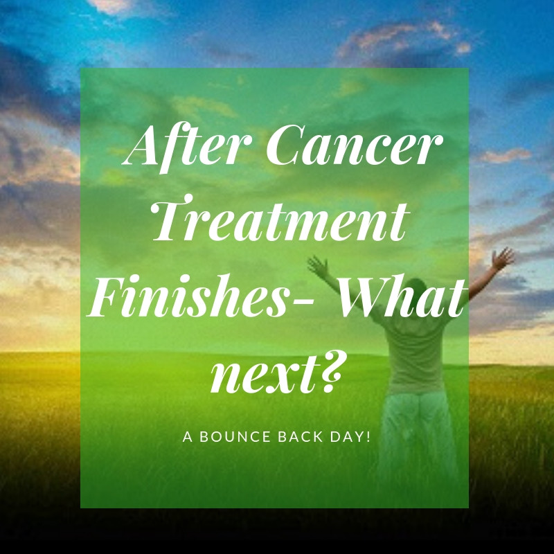 After Cancer Treatment Finishes What Next