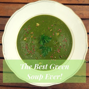 The Best Green Soup Ever