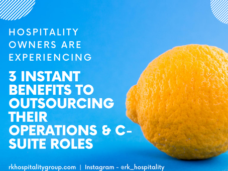 3 Instant Benefits Hospitality Owners are Experiencing While Outsourcing Their Operations