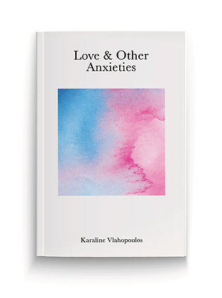 Love & Other Anxieties