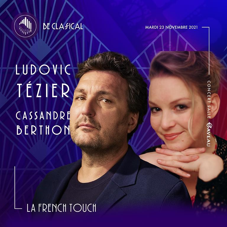 Ludovic Tézier & Cassandre Berthon - La French Touch