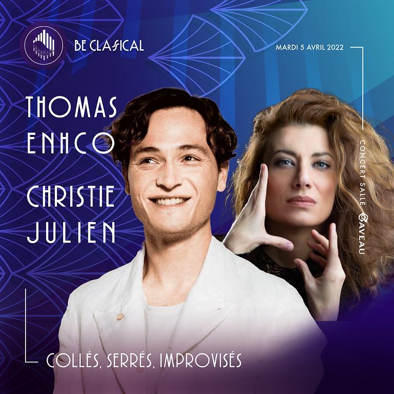 Thomas Enhco & Christie Julien - Collés, Serrés, Improvisés !