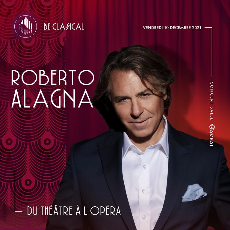 Roberto Alagna - Du Théâtre à l'Opéra