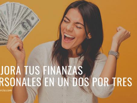 Mejora tus finanzas personales en un dos por tres.