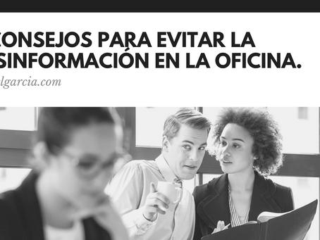 Tres consejos para evitar la desinformación en la oficina
