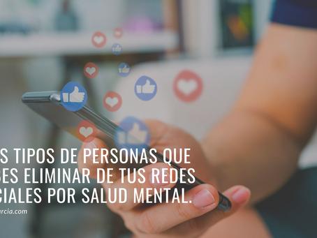 Tres tipos de personas que debes eliminar de tus redes sociales por salud mental.