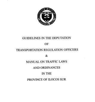 Guidelines in the Deputation of Transportation Regulation Officers & Manual on Traffic Laws &amp